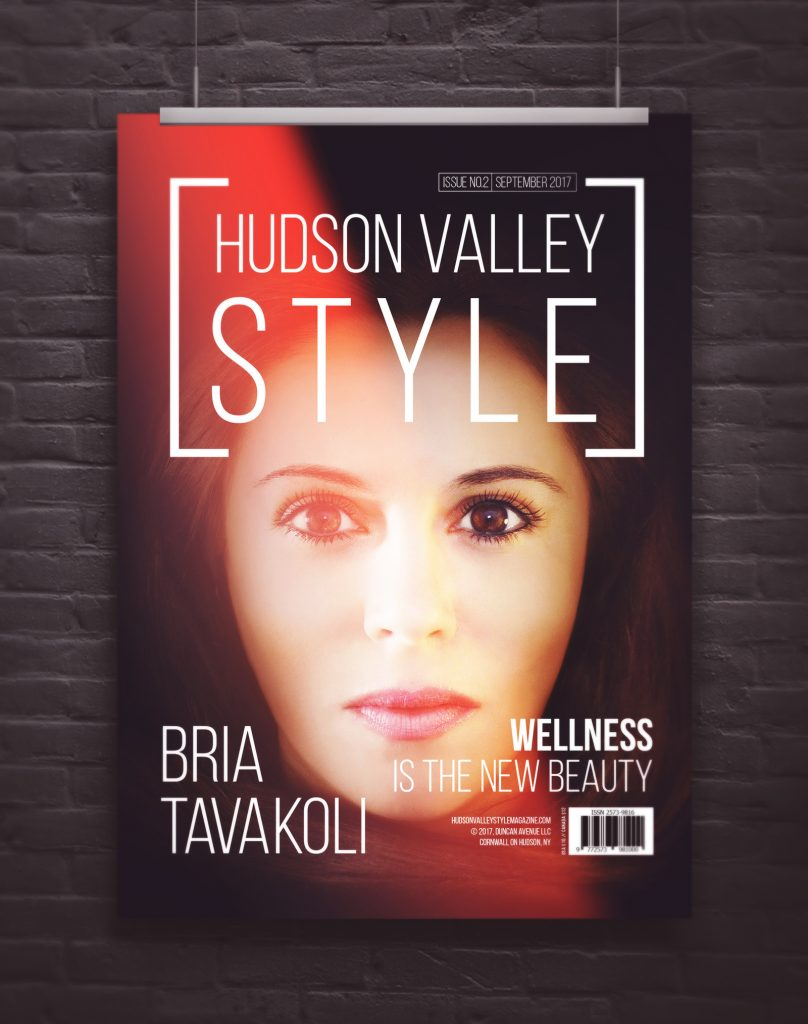 Hudson Valley Style Magazine September 2017 - Wellness and Beauty Issue - Bria Tavakoli