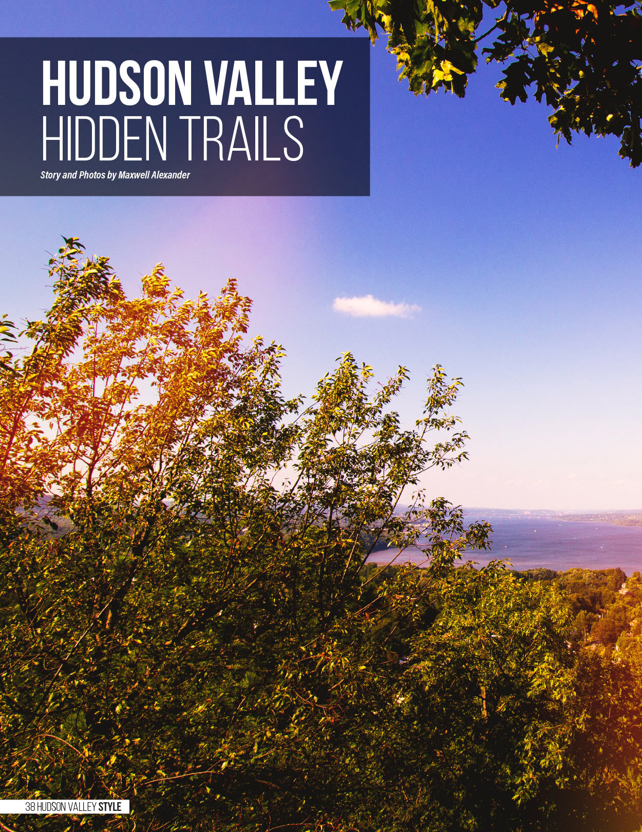 Hudson Valley Hidden Trails - Story and Photography by Maxwell Alexander