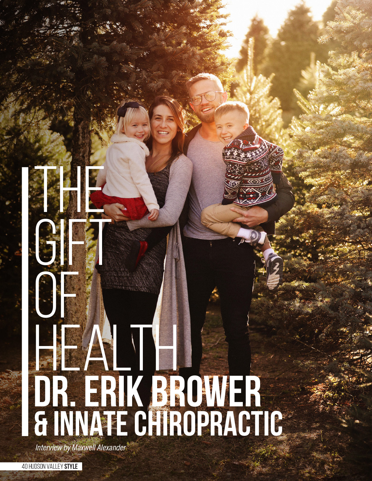 Dr. Erik Brower (Innate Chiropractic) - The Gift of Health - Interview by Maxwell Alexander