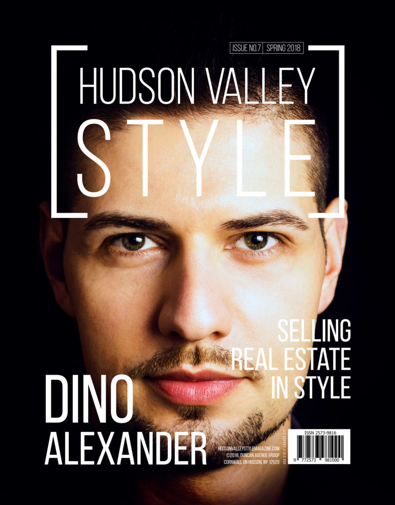 Hudson Valley Style Magazine Spring 2018 Cover - Dino Alexander - Selling Real Estate in Style