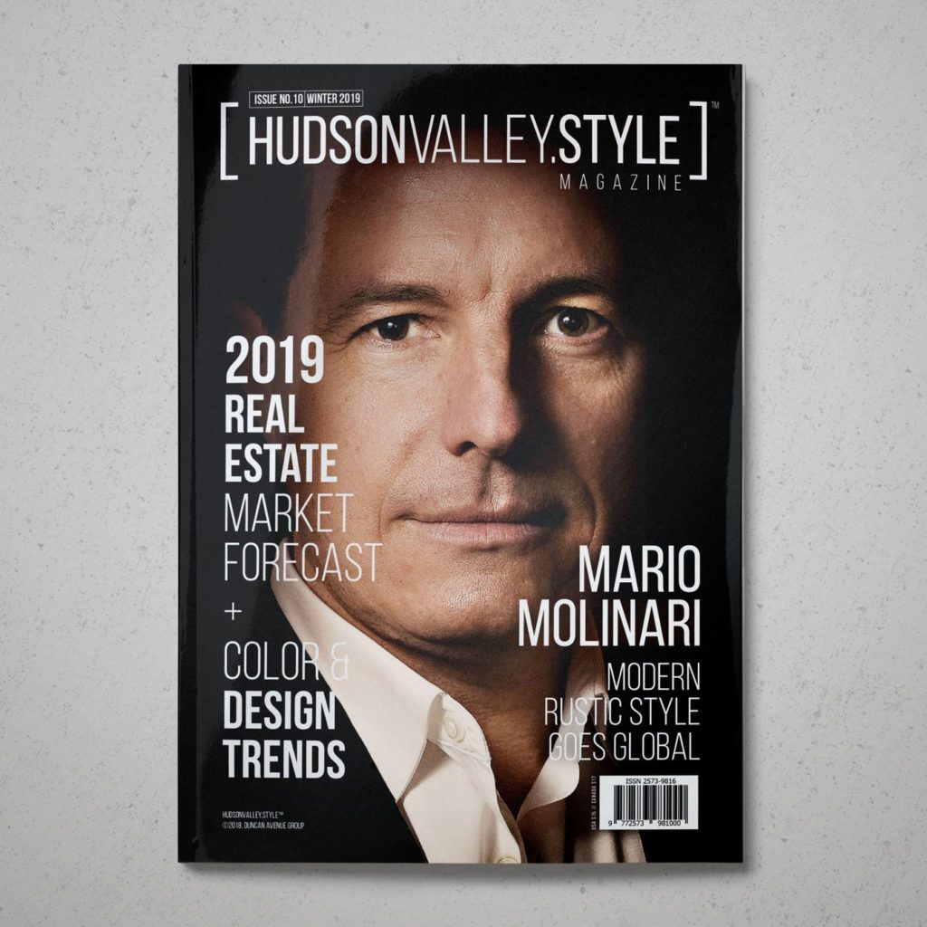 Winter 2019 Cover Story - Mario Molinari - Modern Rustic Style Goes Global + 2019 Real Estate Market Forecast and Style and Design Trends