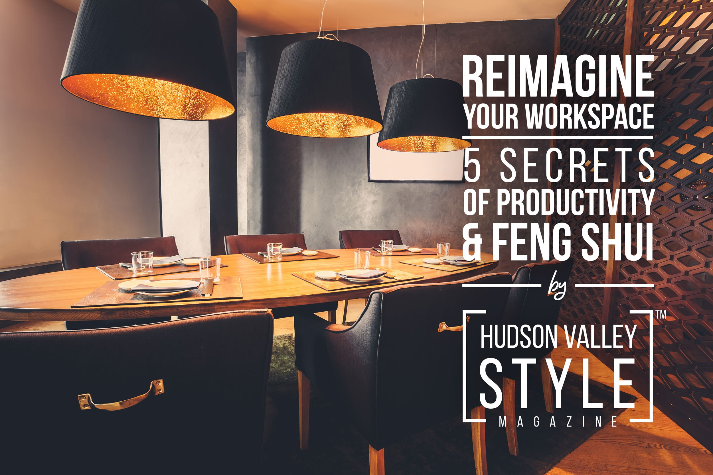Reimagine Your Workspace - 5 Secrets of Productivity and Feng Shui by Maxwell Alexander