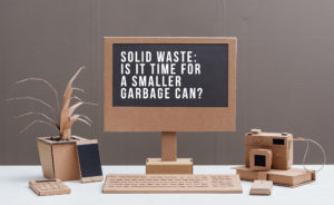 Solid waste: Is it time for a smaller garbage can?