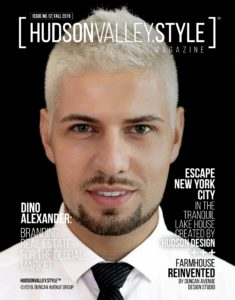 Hudson Valley Style Magazine - Fall 2019 Cover - Dino Alexander