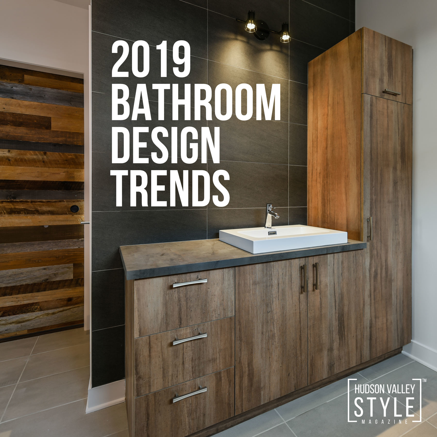 Bathroom Design Trends 2019: 2019 Bathroom Design Trends