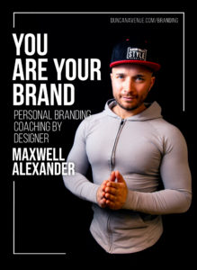 You Are Your Brand – Personal Branding Coaching by Designer Maxwell Alexander