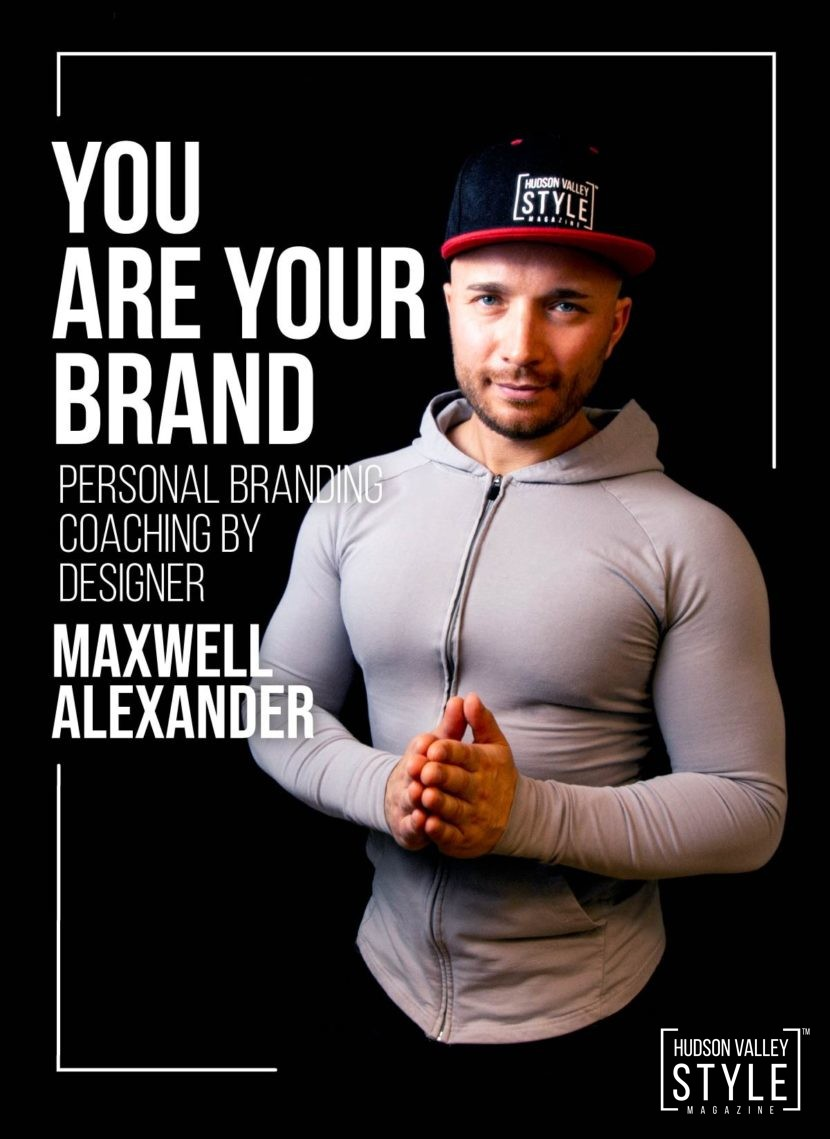You Are Your Brand – Personal Branding Coaching by Maxwell Alexander