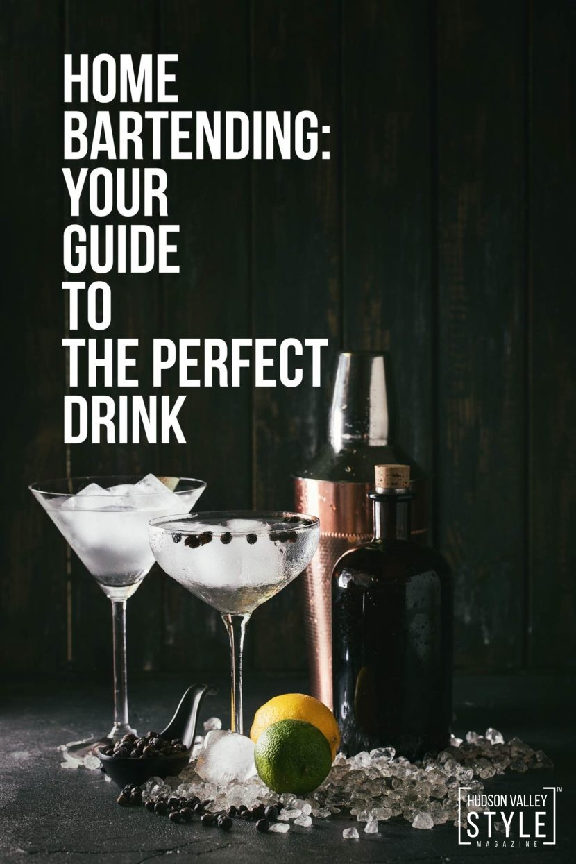 Home bartending: Your guide to the perfect drink