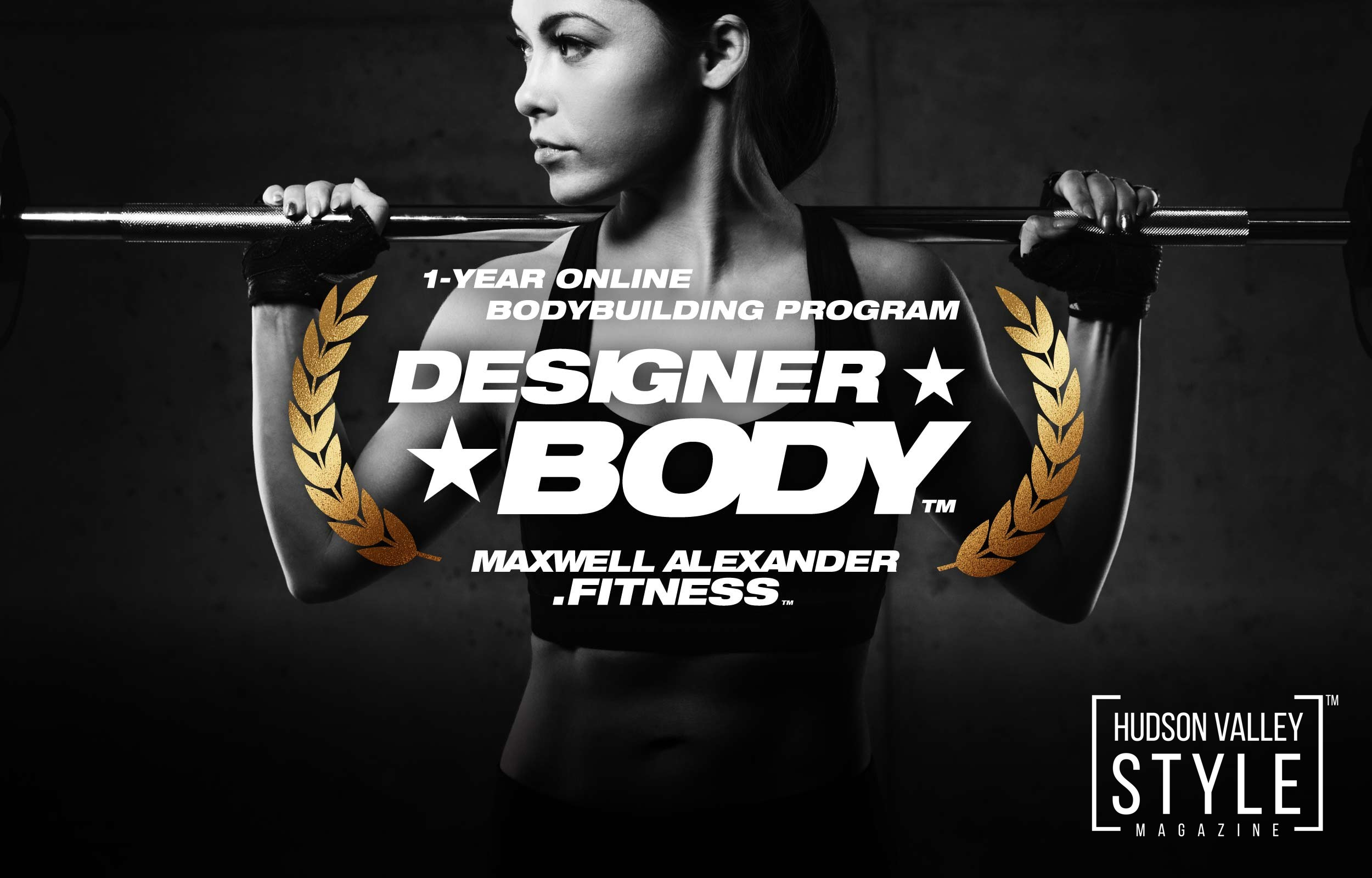 Designer Body by Maxwell Alexander - the best Online Fitness Trainer, Wellness, Nutrition and Bodybuilding Coach