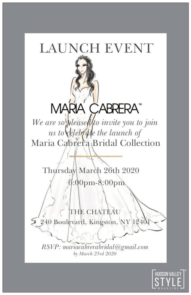 Maria Cabrera Bridal Collection Launch Event in Kingston, New York