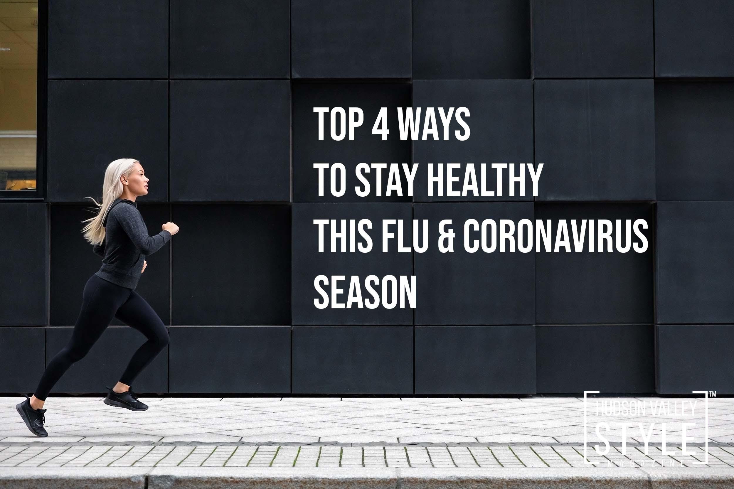 Top 4 Ways to Stay Healthy this Flu and Coronavirus Season