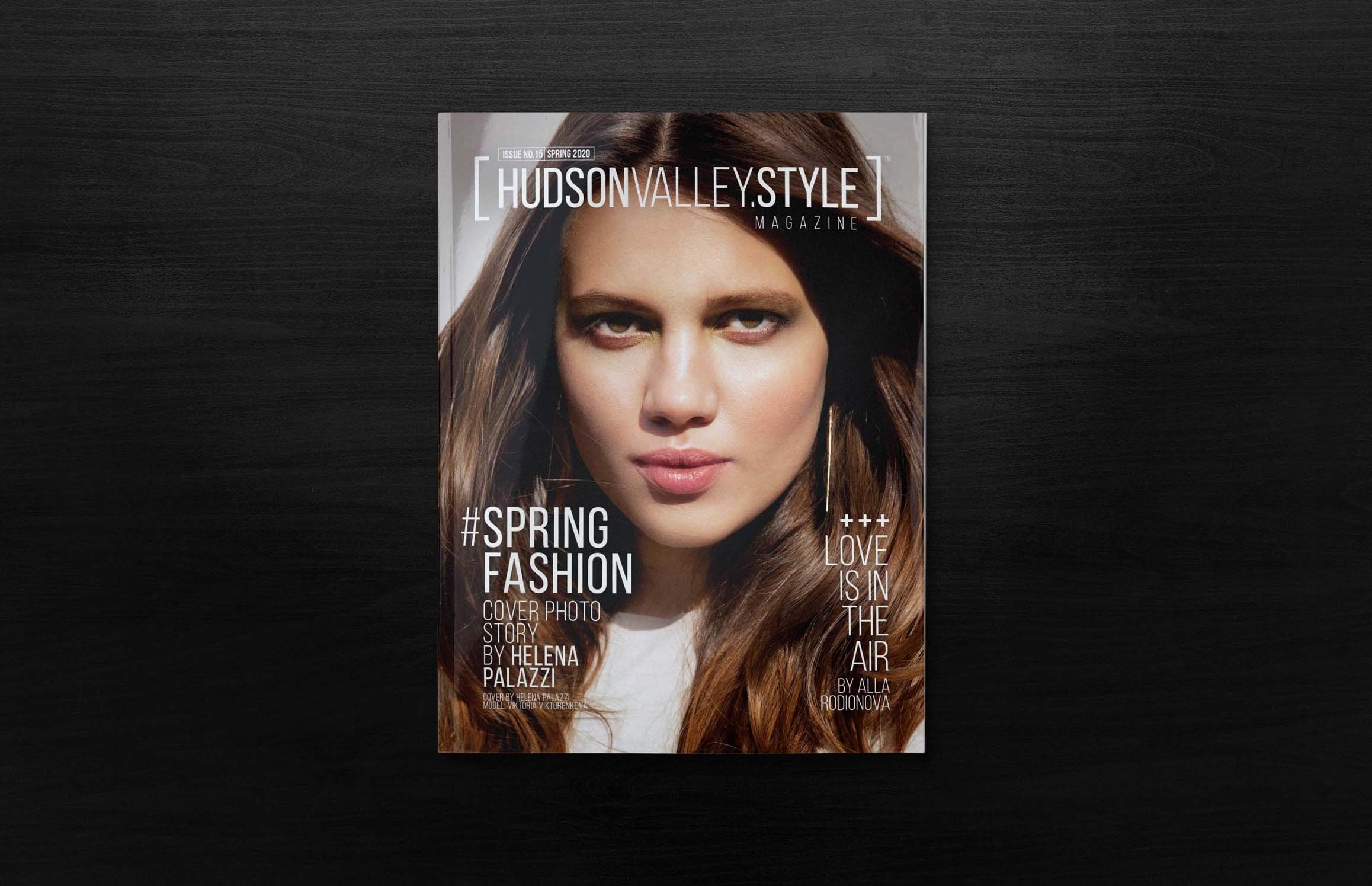 Spring 2020 - Fashion Edition - Hudson Valley Style Magazine - Viktoria Viktorenkova