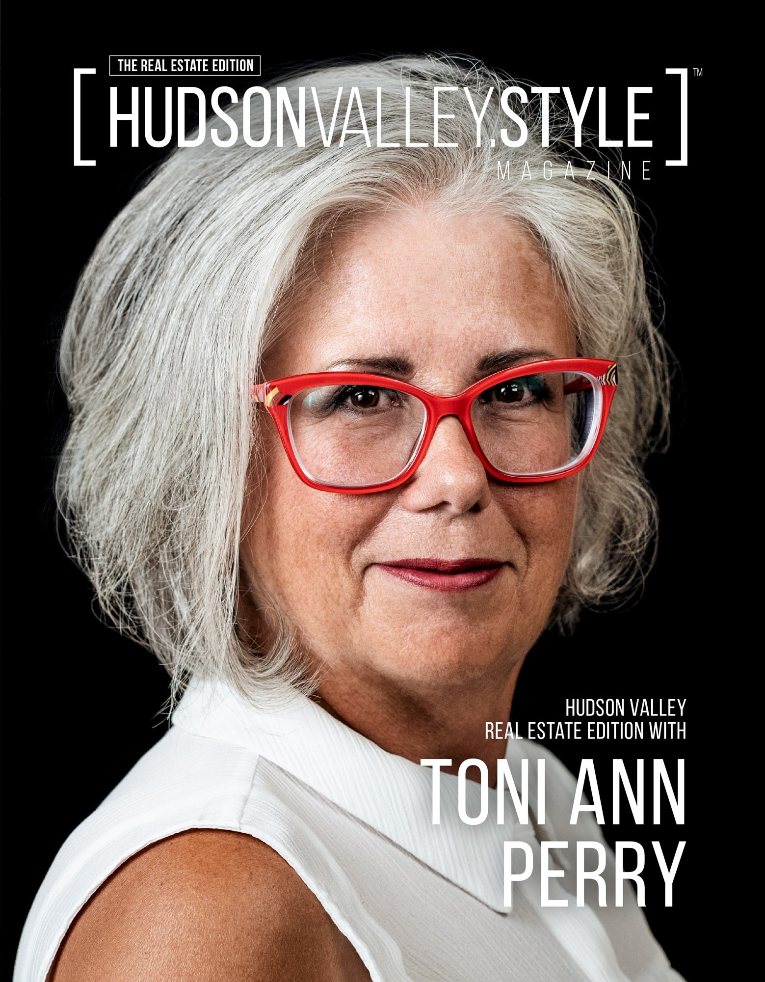 Cover Story - Special Real Estate Edition with Toni Ann Perry - Hudson Valley Style Magazine