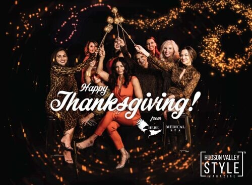 Things we are grateful for - Happy Thanksgiving from Hebe Medical Spa (Gold Sponsor of the 2020 Hudson Valley Style Holiday Gift Guide) Photography by Maxwell Alexander / Duncan Avenue Brand Photography Studio