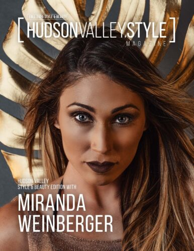 Fall 2020 Cover Story: Hudson Valley's Own Style and Beauty Expert/Realtor Miranda Weinberger // Interview and Photography by Maxwell Alexander