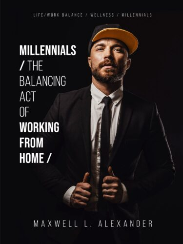 Working at Home? Time is of the Essence! New Book and Tips by Maxwell Alexander