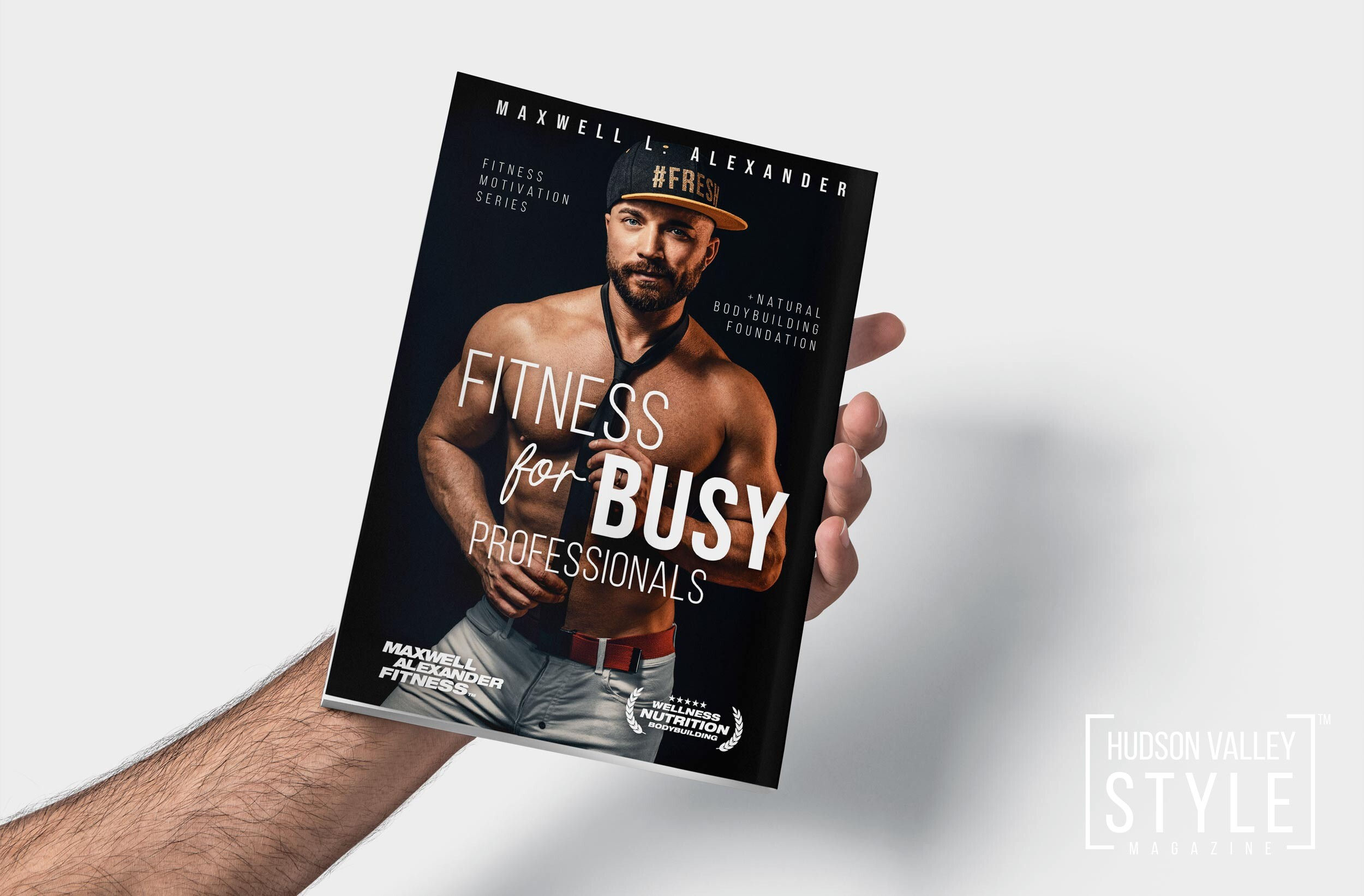 Fitness for Busy Professionals – New Fitness Motivation Book by Maxwell Alexander, MA, BFA, BS, ISSA Certified Fitness Trainer, Certified Bodybuilding Specialist, Certified Sports Nutrition Specialist