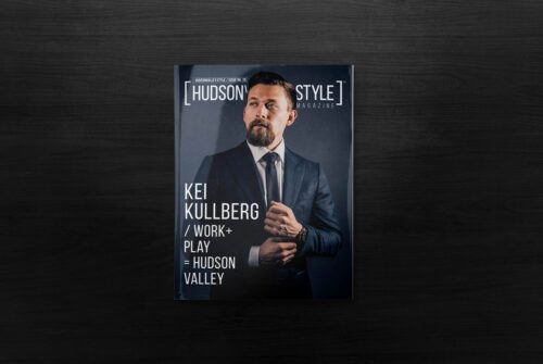 Kei Kullberg – Cover Story – Work and Play in Hudson Valley – Hudson Valley Style Magazine