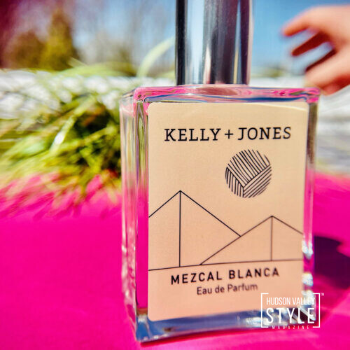 4 Tips on Choosing the Right Spring Perfume for You – by Designer Maxwell Alexander, Editor-in-Chief, Hudson Valley Style Magazine – Kelly + Jones Perfumes – Vineyards and Beyond