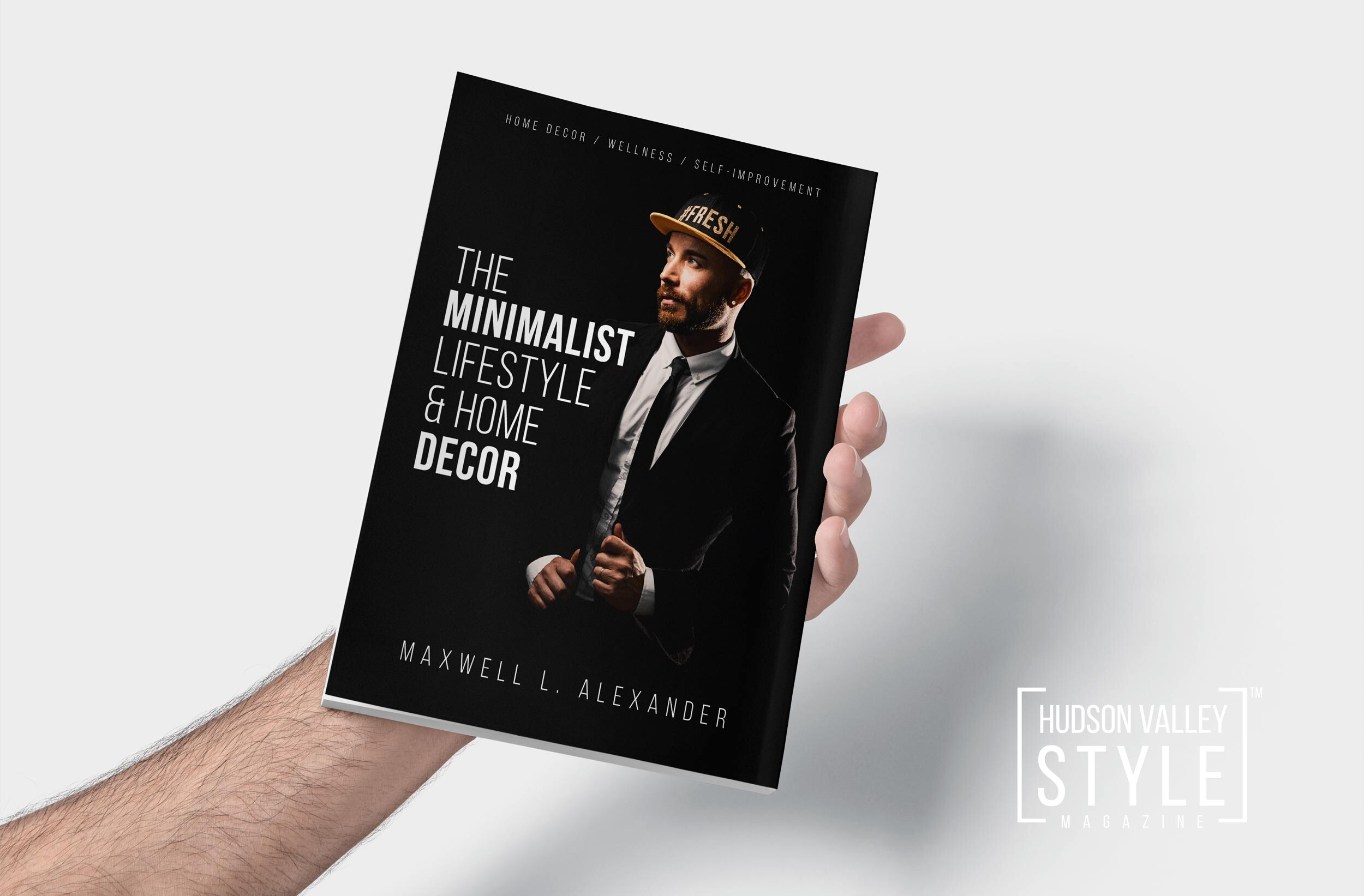 The Minimalist Lifestyle and Home Decor – New Book by Maxwell Alexander