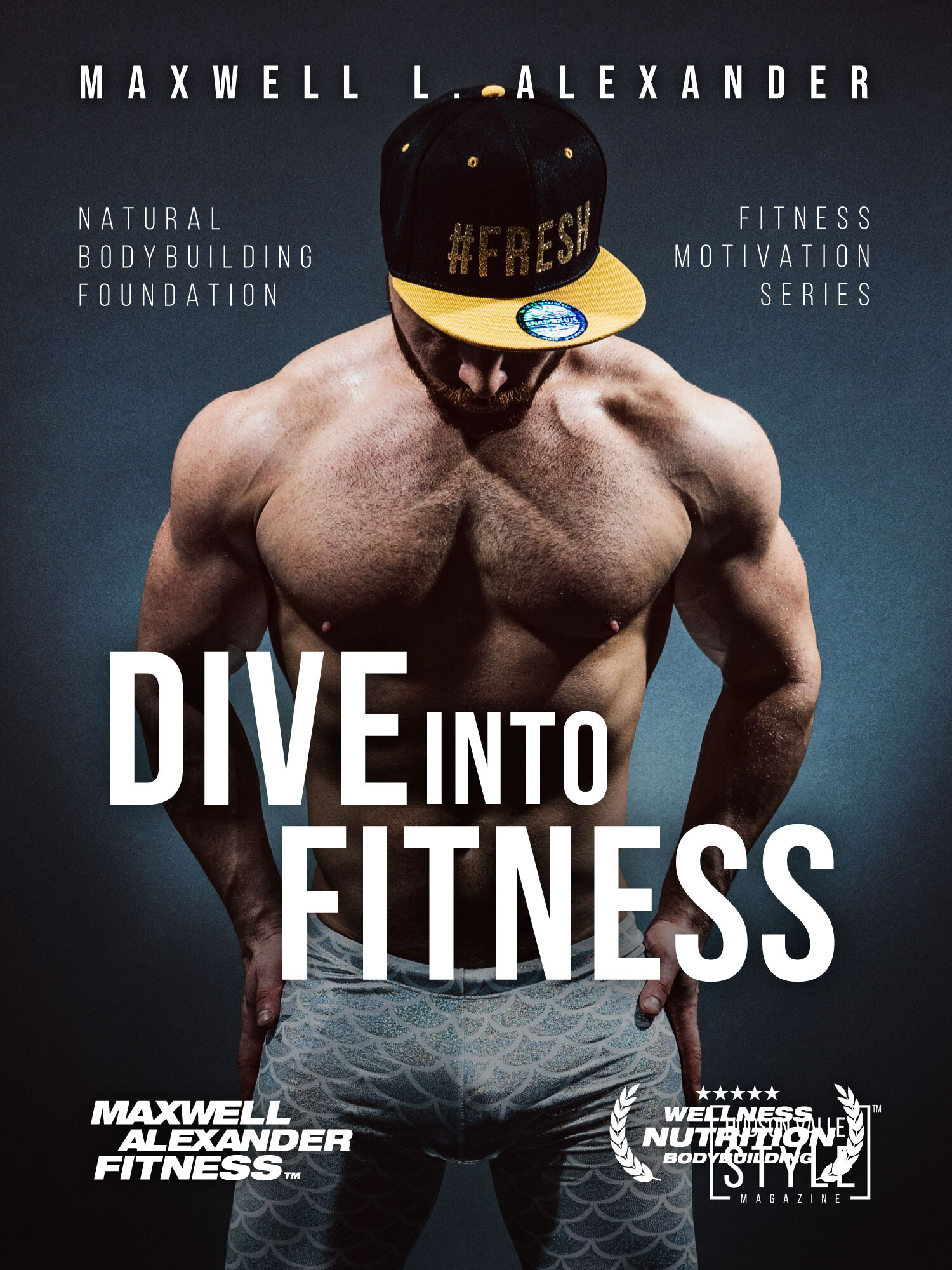 Dive into Fitness with Bodybuilding Coach Maxwell Alexander – Fitness Motivation Book