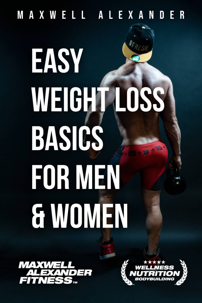 Easy Weight Loss Basics for Men and Women – New Book by Coach Maxwell Alexander